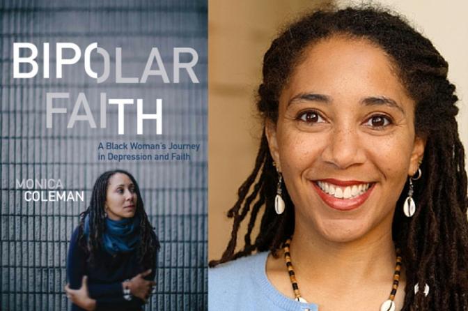 Monica Coleman: Bipolar Faith